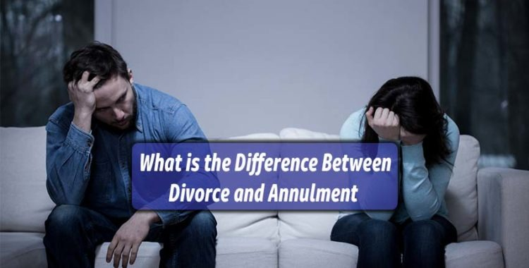What is the Difference Between Divorce and Annulment