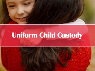 How the Uniform Child Custody Works