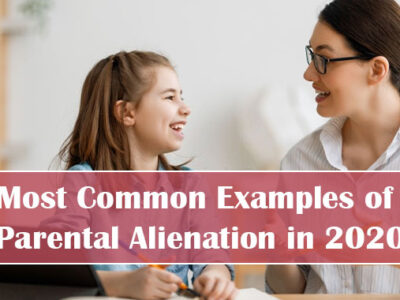 Most-Common-Examples-of-Parental-Alienation-in-2020.jpg