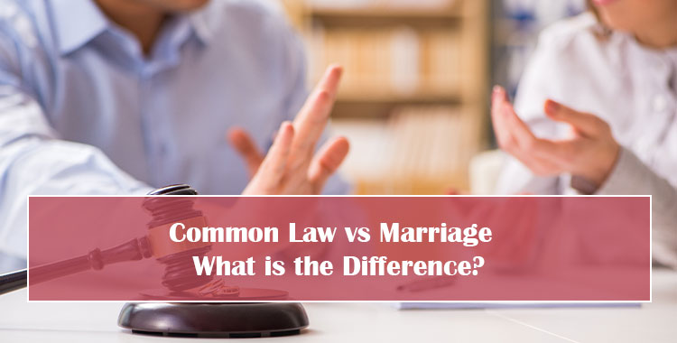 Common Law vs Marriage