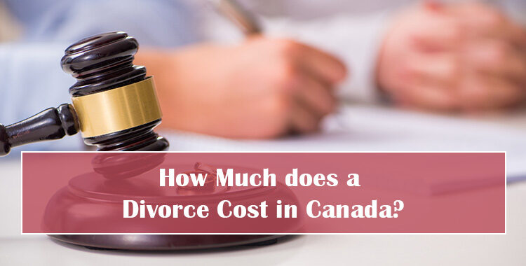 Divorce Cost in Canada